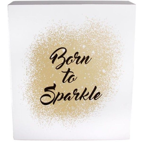 Erica Lyons White Born To Sparkle Gift Plaque ($18) ❤ liked on ...