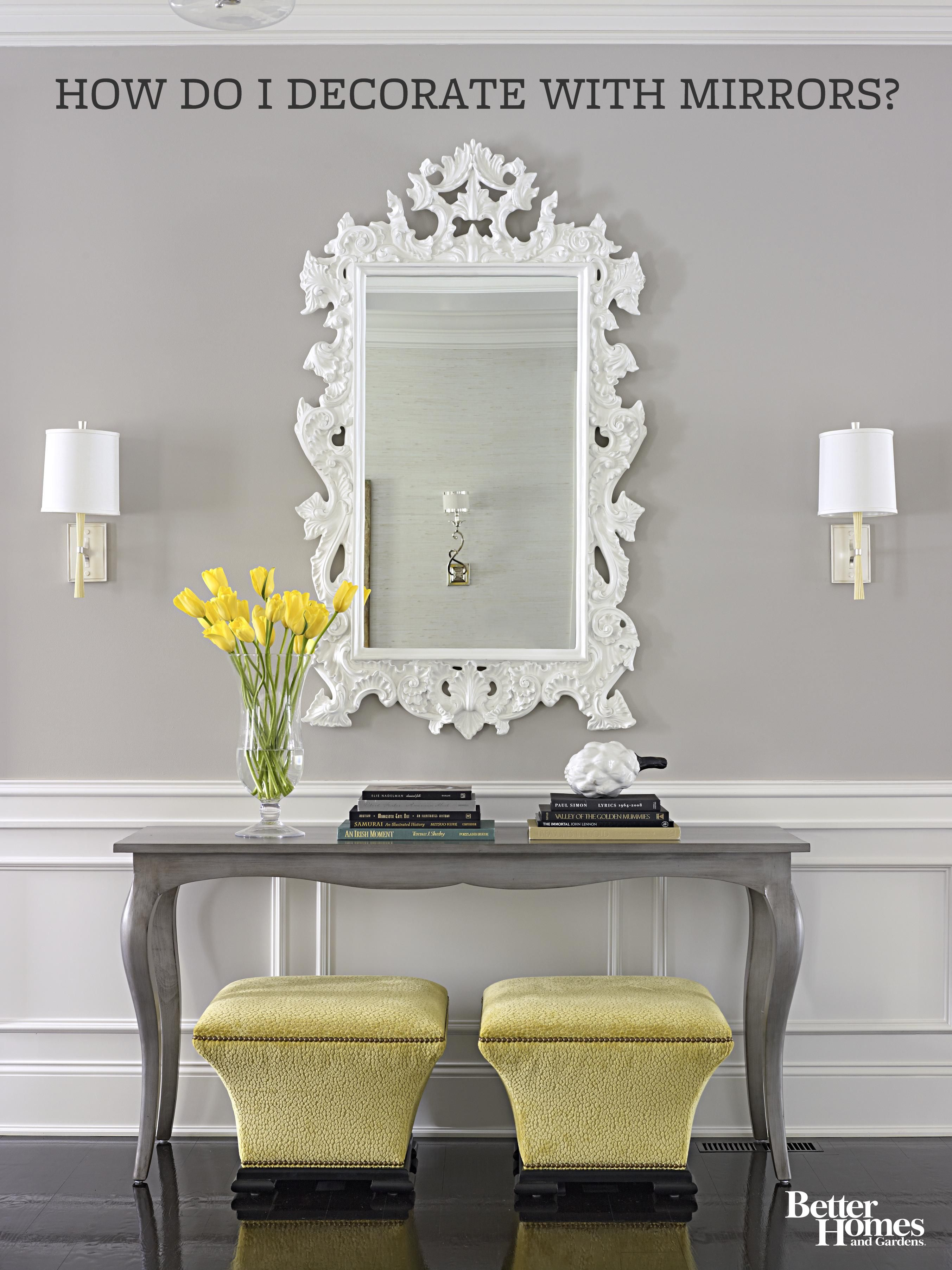 Brighten Your Space By Decorating With Mirrors Home Decor Mirror Decor Decor