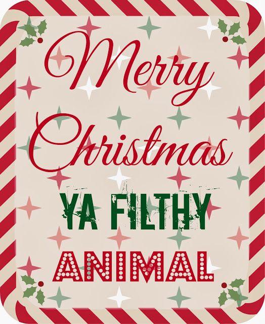 Marshmallow Mudpie: Merry Christmas, Ya Filthy Animal (FREE ...