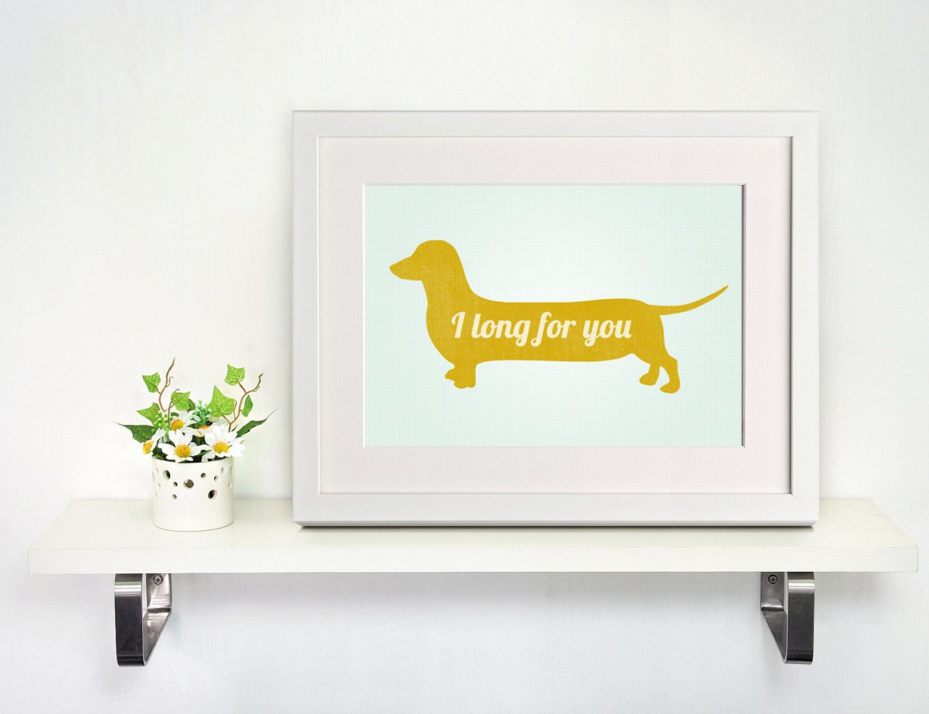 Dachshund Inspiration Quote Typography Print Wall Art Poster 11x17 16 00 Via Etsy Dachshund Quotes Typography Wall Art Dachshund Love