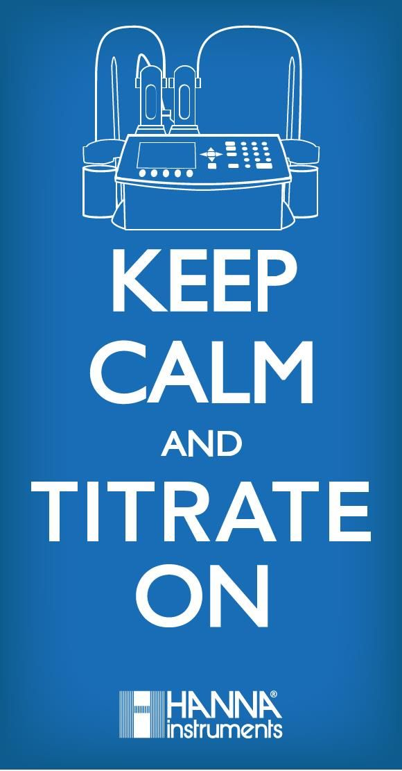 Image result for keep calm and titrate