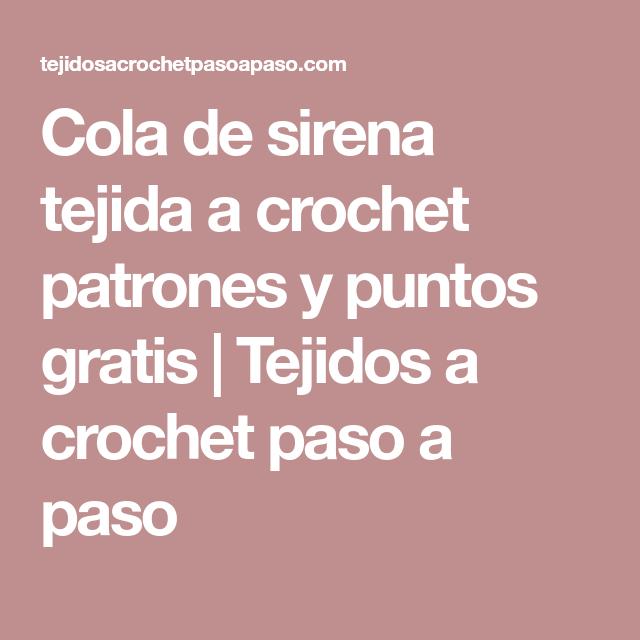 Cola de sirena tejida a crochet patrones y puntos gratis   Cola de ...
