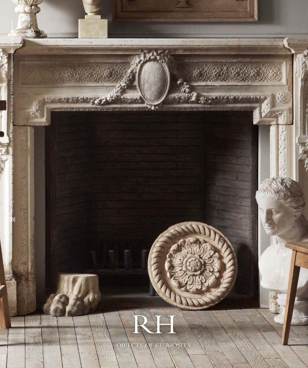 2013 Objects Catalog Restoration Hardware Fireplace French Style Homes Restoration Hardware