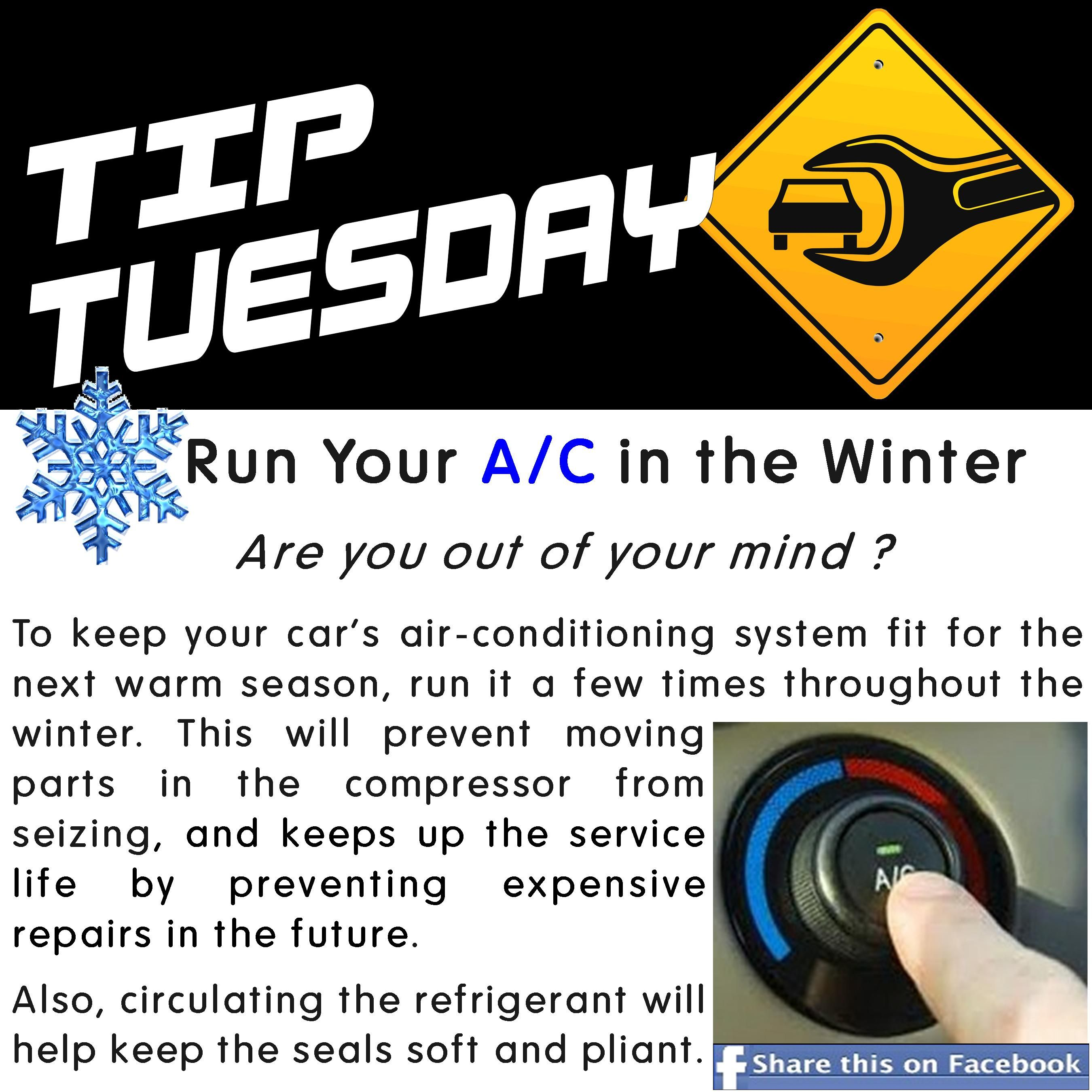 Car Care Tip Run Your A/C in the Winter Are you out of