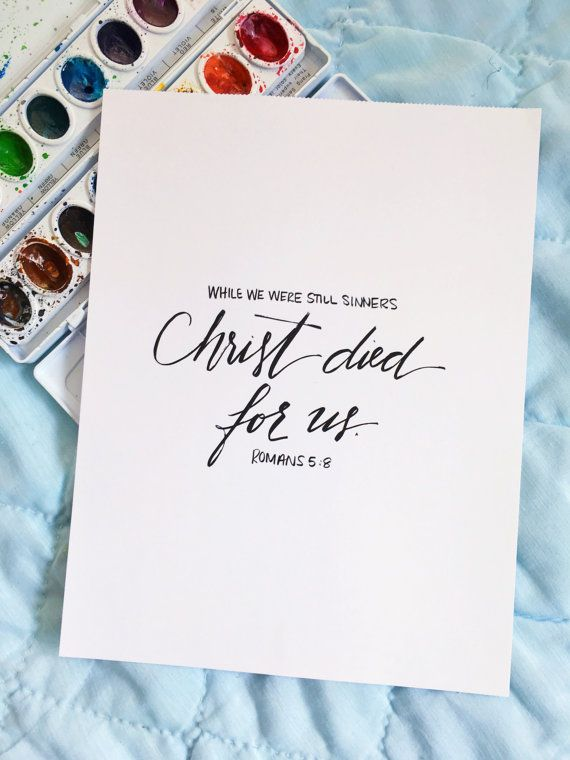 Christ Died For Us • Romans 5:8 • Hand Lettering Print ...