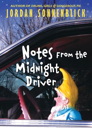 Notes From The Midnight Driver Summer Reading Guide Ya Books Summer Reading
