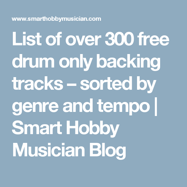List of over 300 free drum only backing tracks – sorted by