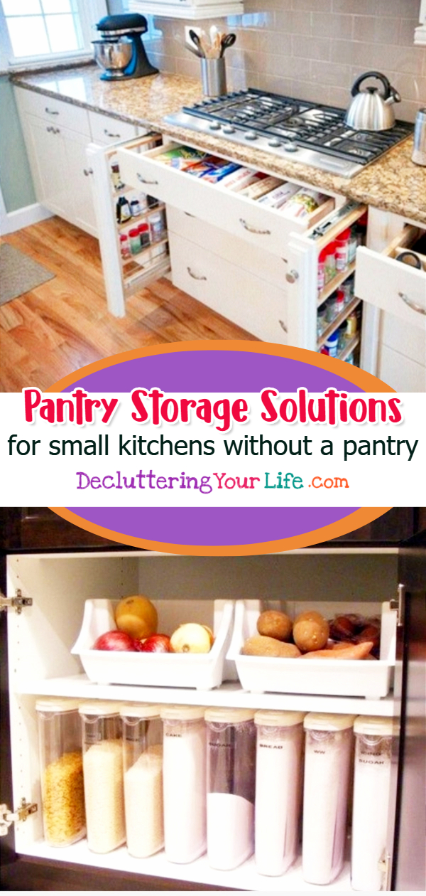 No Pantry How To Organize A Small