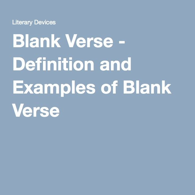 Blank Verse Definition And Examples Of Blank Verse Out Of The