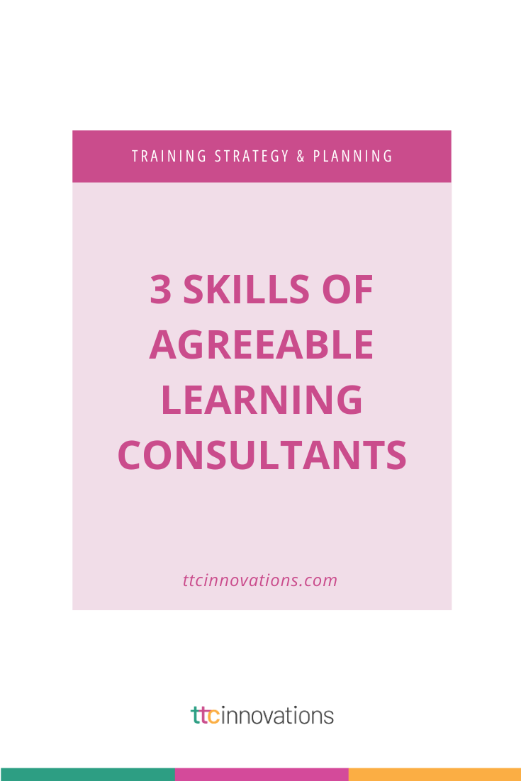 Why Agreeable Learning Consultants Finish First How To Become A Trusted Lc Custom Learning And Development Solutions Learning And Development Instructional Design Jobs Instructional Design Training