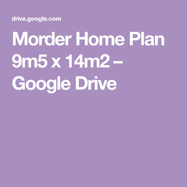 Morder Home Plan 9m5 x 14m2 Google Drive Google drive