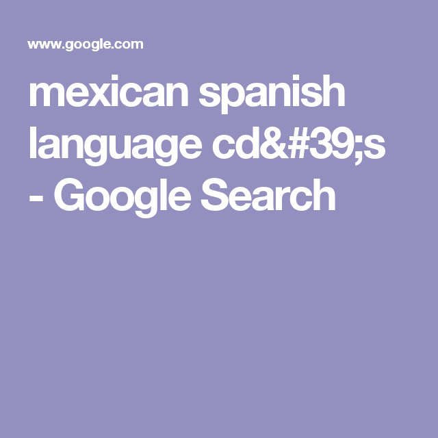 mexican spanish language cd's - Google Search