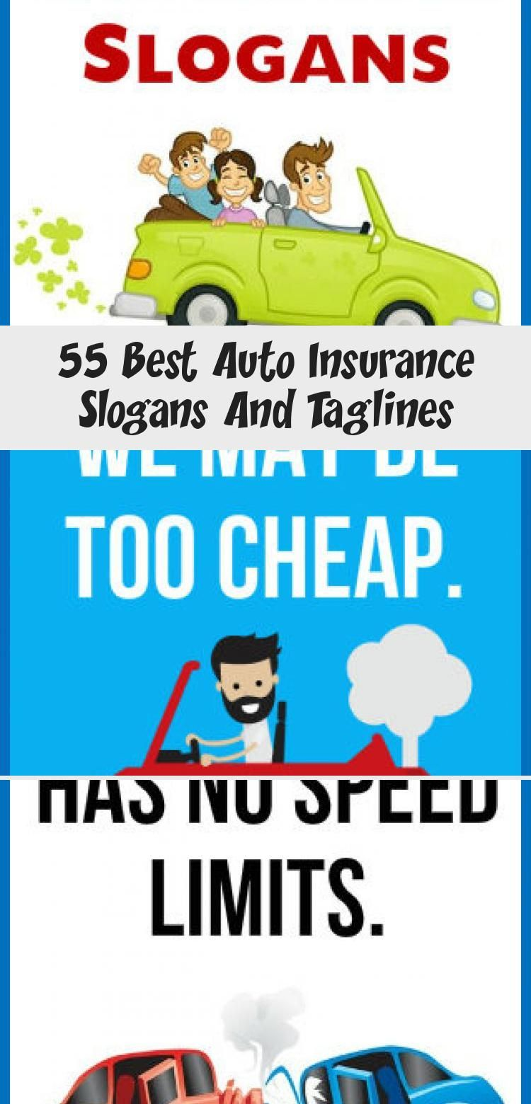 55 Best Auto Insurance Slogans And Taglines In 2020 Car