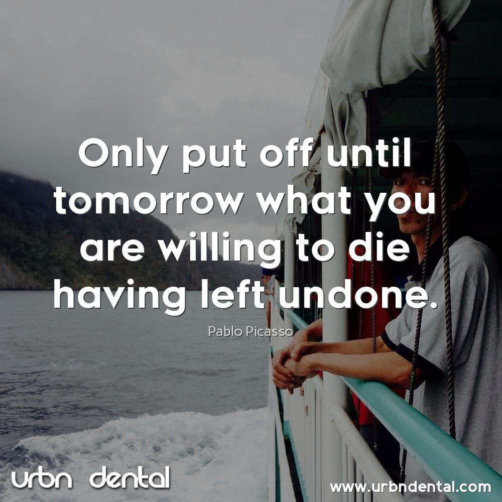 Motivational Quotes by yours truly URBN Dental Uptown