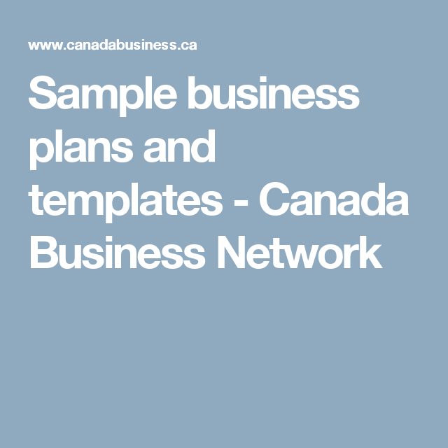 Sample Business Plans And Templates Canada Business Network Sme