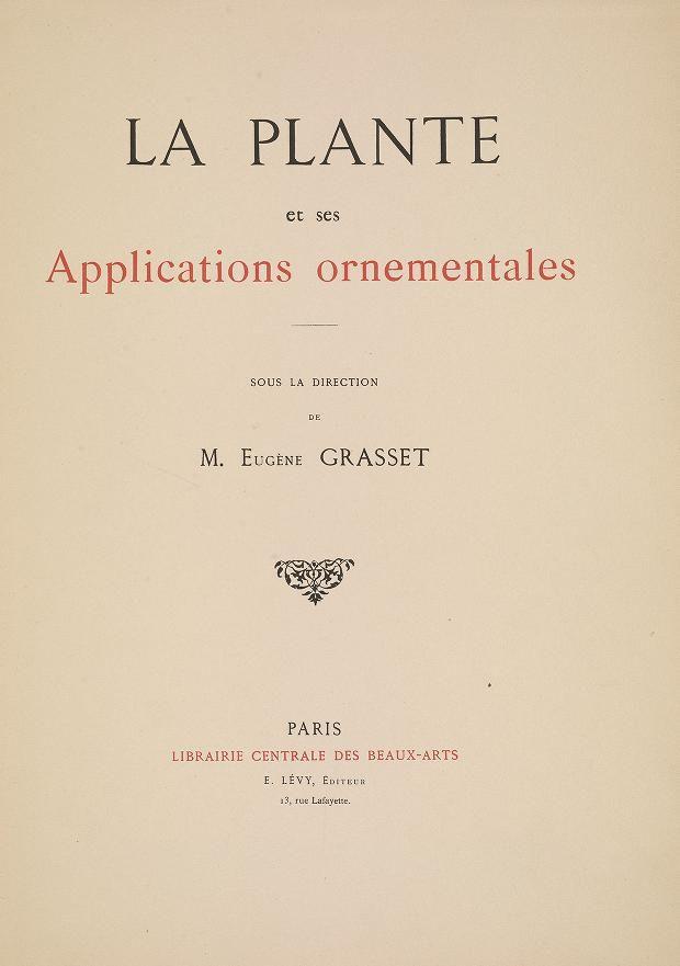La plante et ses applications ornementales Grasset