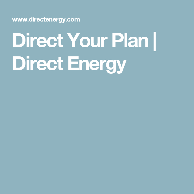 Direct Your Plan Direct Energy How To Plan Electrical Plan