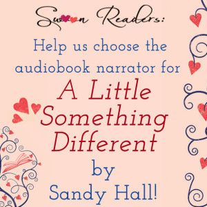 Help Us Choose The Narrator For The A Little Something Different