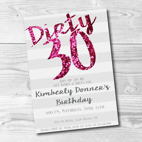 Printable Dirty Thirty Birthday Invitation By 105designhouse