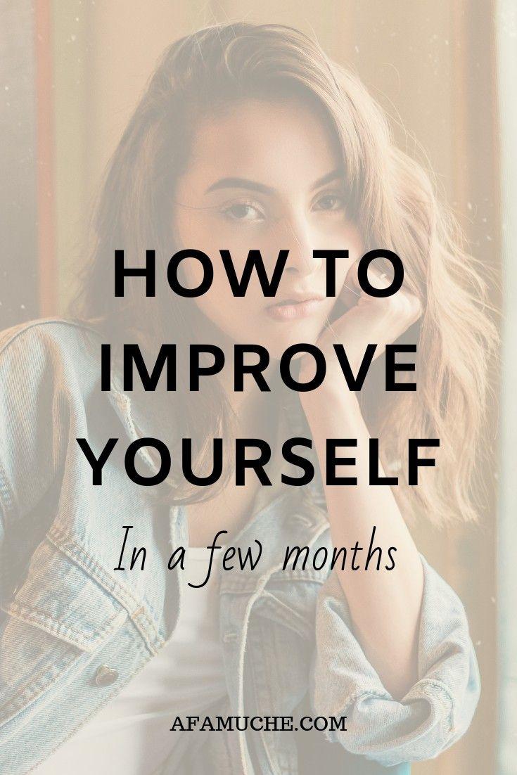 Come migliorare te stesso in pochi mesi