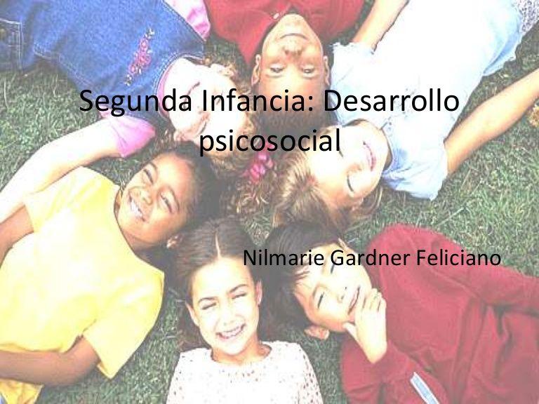segunda-infancia-desarrollo-psicosocial by Nilmarie Feliciano via Slideshare