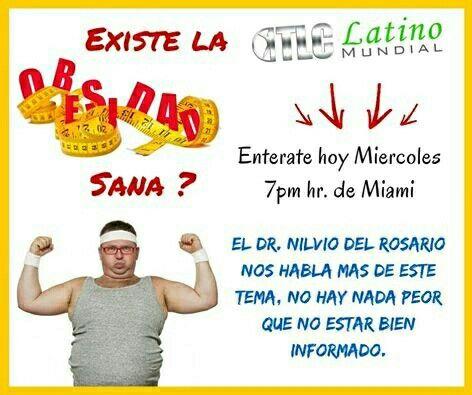 Existe la #obesidad sana? Enterate de los detalles hoy a las 7 pm hora Miami en: http://www.tlclatino.net/5132731 con el Dr. Nilvio del Rosario