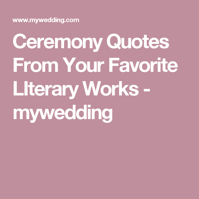 Ceremony Quotes From Your Favorite Literary Works
