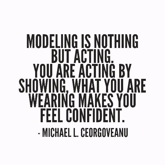 Modeling #quote | My Personal Quotes | Me quotes, Quotes ...