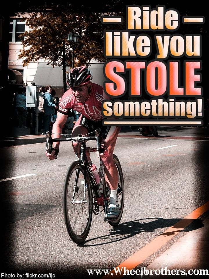 Like You Stole Your Personal Record Ha Cycling Quotes