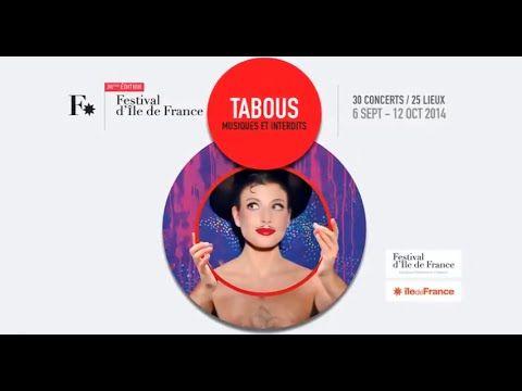 TEASER - http://www.festival-idf.fr  - Festival d'Ile de France 38e édition  TABOUS, Musiques et interdits 6 sept - 12 oct 2014  30 concerts / 25 lieux
