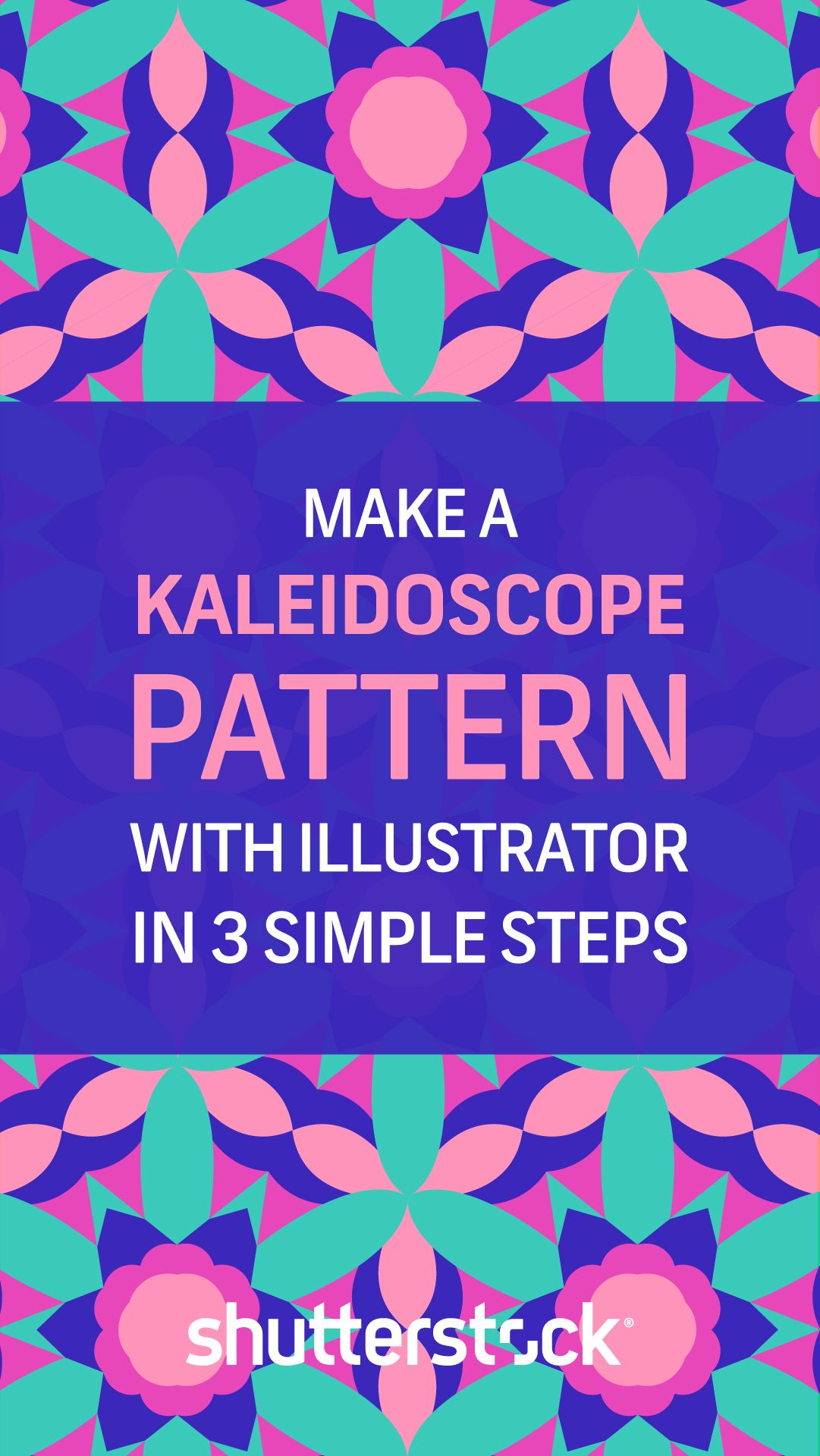 Make A Kaleidoscope Pattern With Illustrator In Three Simple Steps