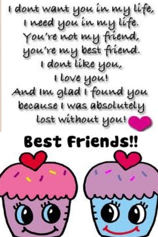 My Love My Best Friend Friends Quotes Love My Best Friend