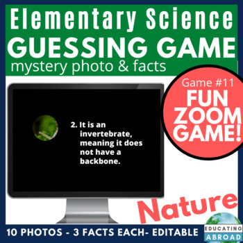 Science & Nature Zoom Game DISTANCE LEARNING Mystery Photo