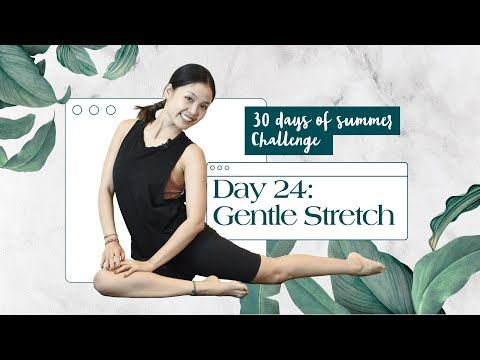 day 24 gentle stretch  30 minute home workout  30 days