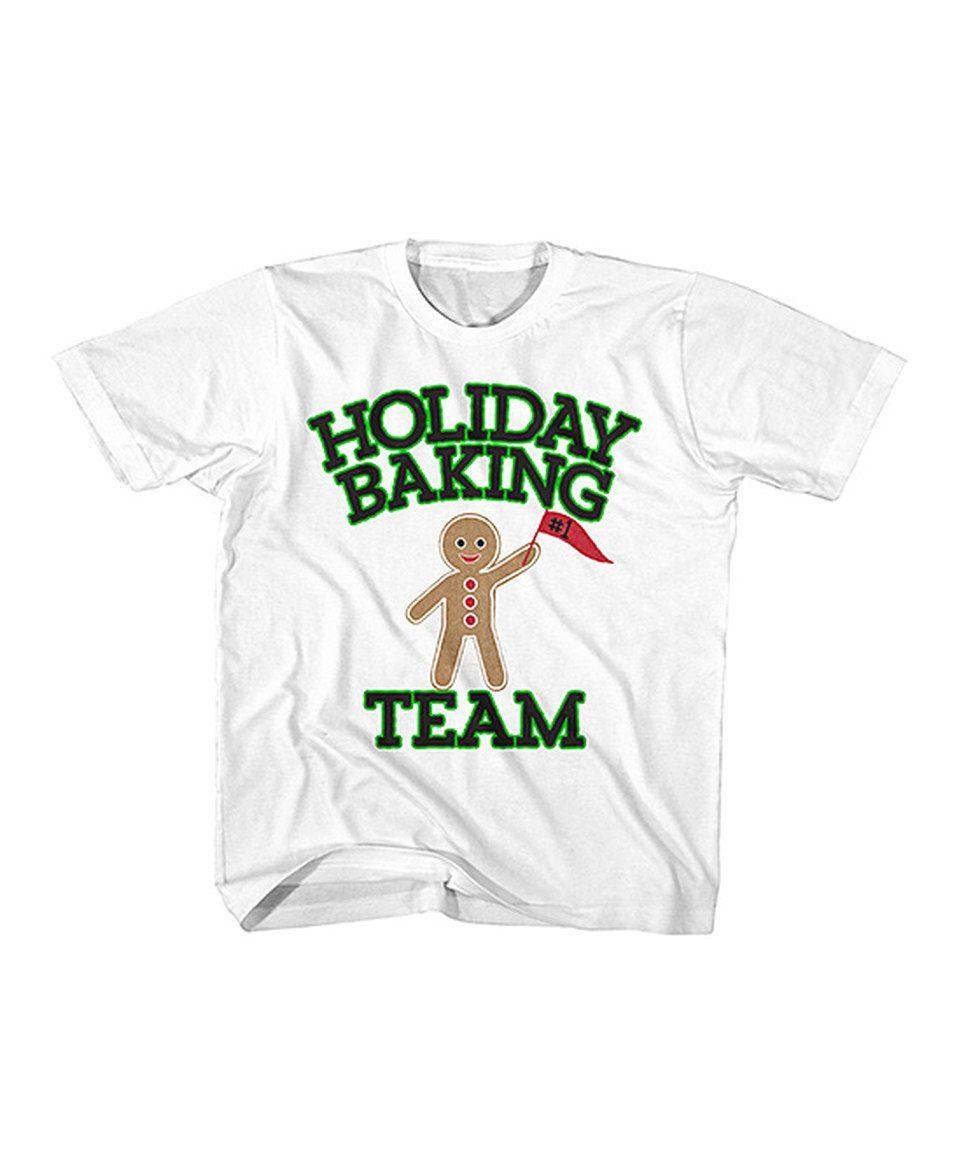 Look at this #zulilyfind! White \'Holiday Baking Team\' Tee - Toddler ...