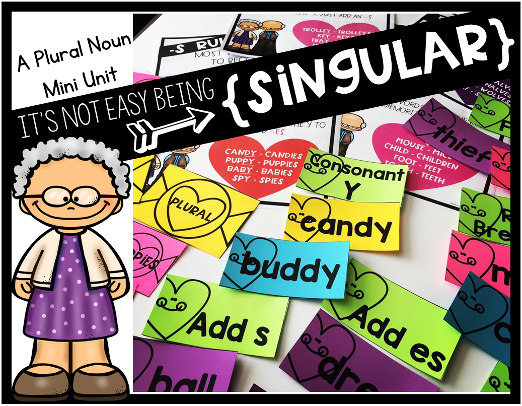 Teach Your Students About Singular And Plural Nouns During