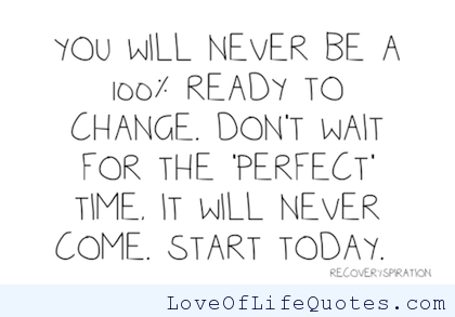 START TODAY - http://www.loveoflifequotes.com/motivational/start-today/