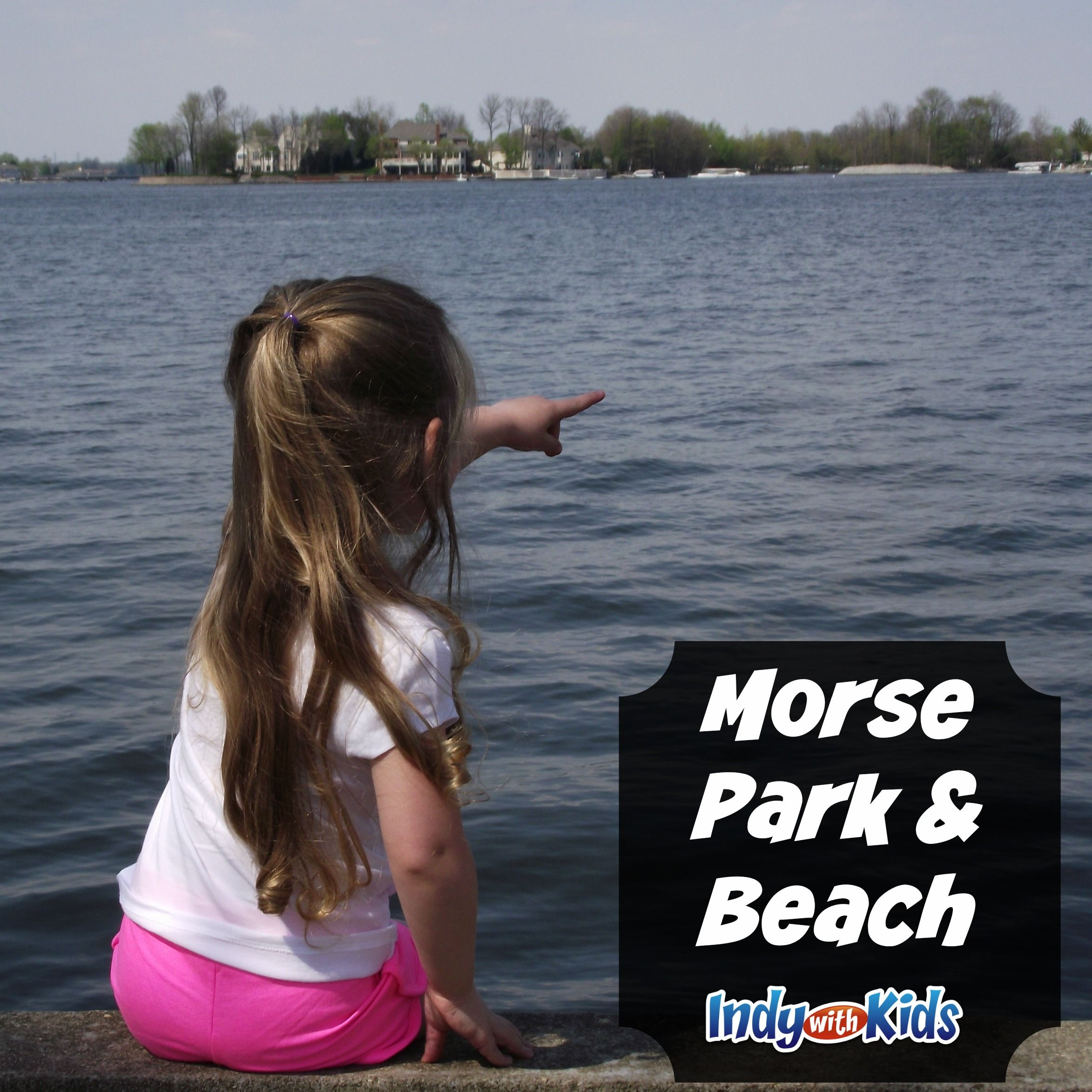 Morse Park And Beach Indy With Kids