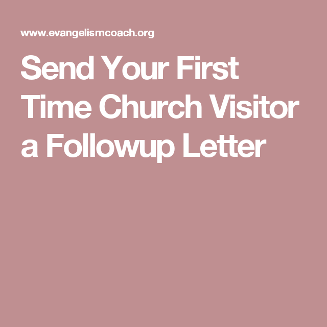 Send Your First Time Church Visitor a Followup Letter Outreach