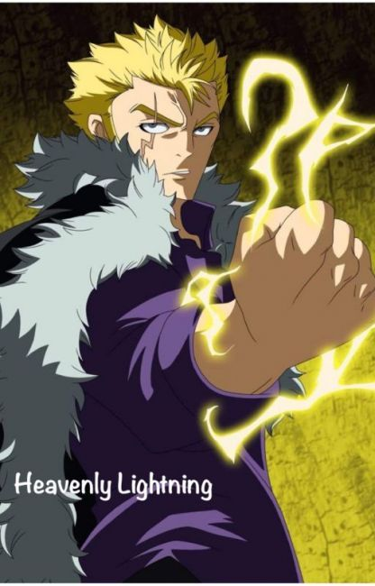 Heavenly Lightning Laxus X Reader One Fairy Tail