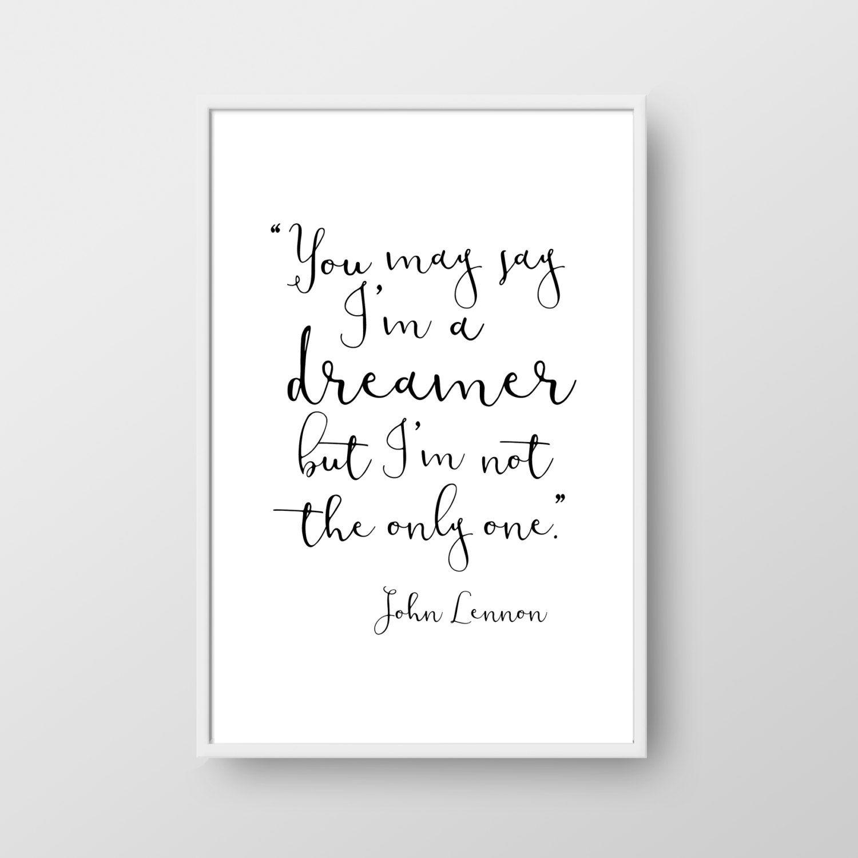 John Lennon Printable Quote John Lennon Quote Inspirational Quote