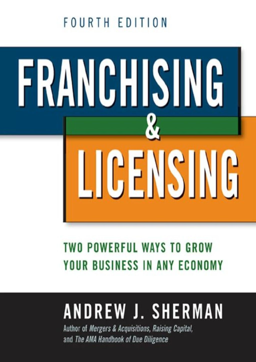 Franchising And Licensing Ebook Growing Your Business