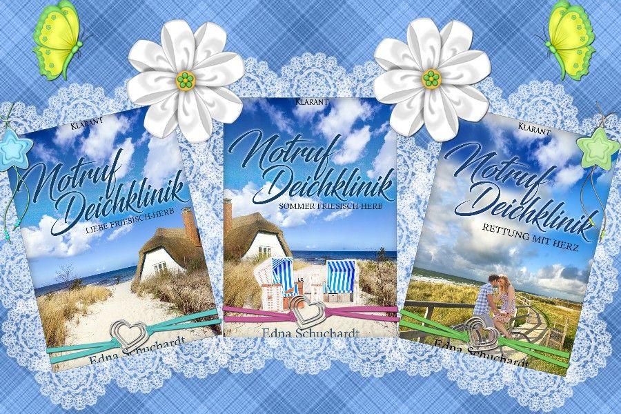 """#Romanreihe """"Notruf Deichklinik"""" von EDNA SCHUCHARDT  http://amzn.to/2uNLqQz  http://amzn.to/2rrmCid  http://amzn.to/2nfXlpw  #Liebesroman #KlarantVerlag #Ostfrieslandroman"""