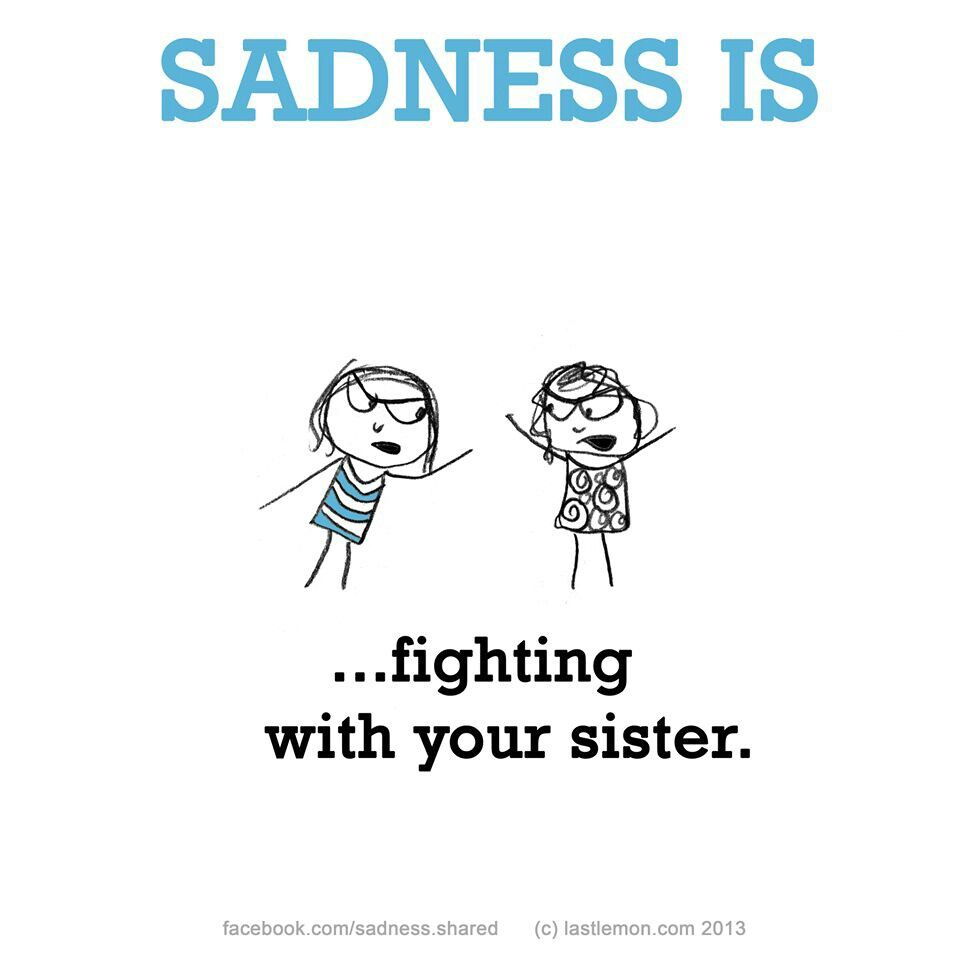 Sadness Is Family Quotes Funny Sister Quotes Funny Quotes