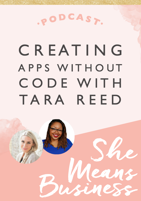 Creating apps without Code with Tara Reed Build an app