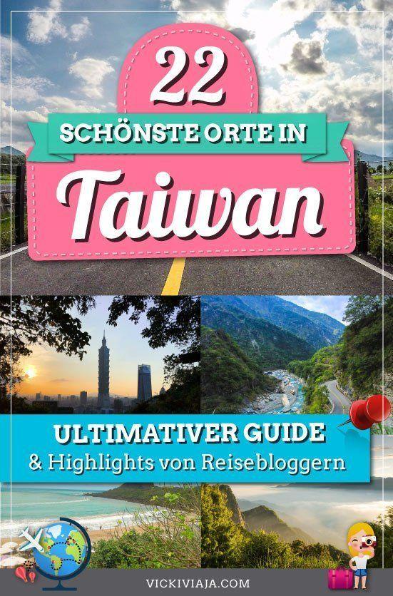 Deine Ultimative Taiwan Rundreise Route & Taiwan Sehenswürdigkeiten