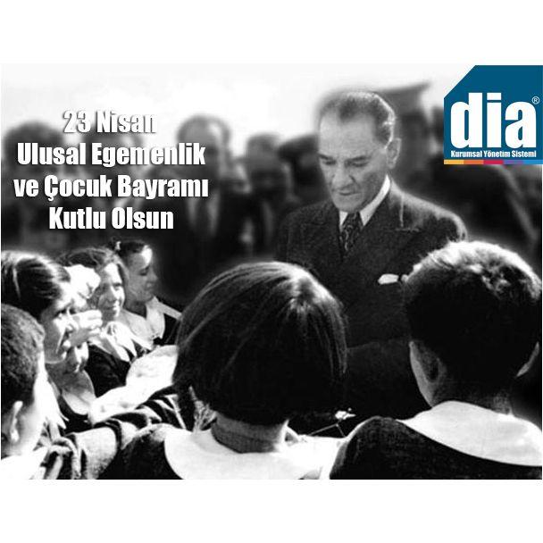 #23Nisan Ulusal Egemenlik ve Çocuk Bayramı Kutlu Olsun. #Ataturk #23NisanCocukBayrami #Dia
