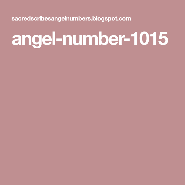 Angel Number 1015