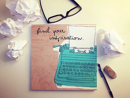 Find your inspiration.. Then where is mine? :( Love this pic tho!