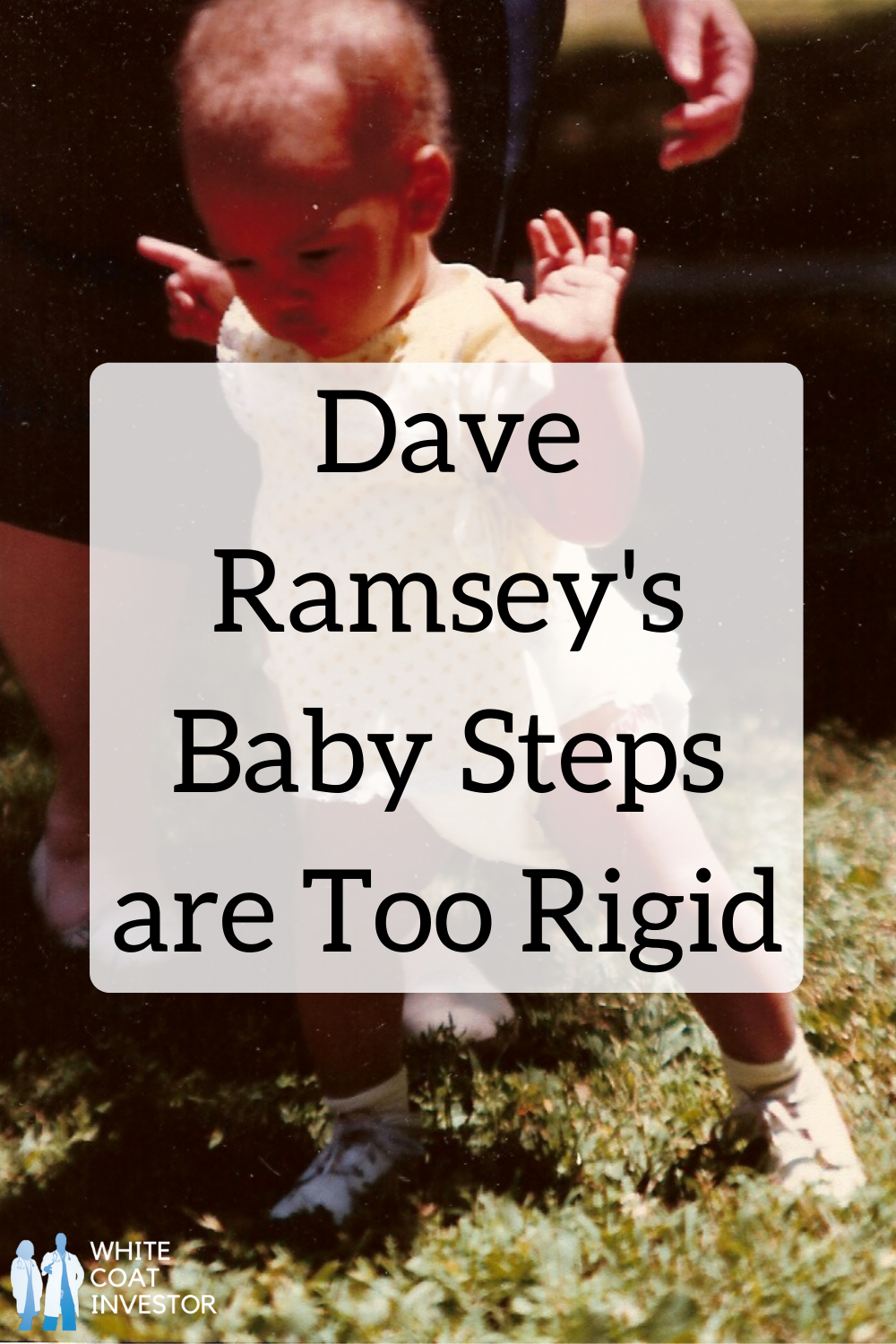 Dave Ramsey's Baby Steps Are Too Rigid One of the pearls Dave has contributed to the personal finance lexicon are his
